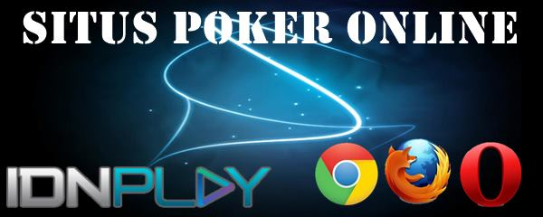 Situs Poker Online Cara Dapat Banyak Keuntungan